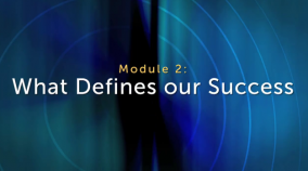 Module 2: What Defines our Success | Vignette 1